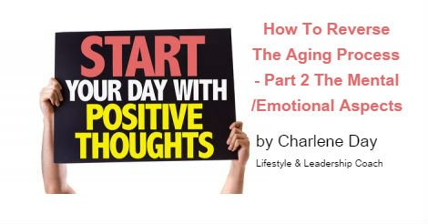 How to Reverse the Aging Process Part 2 Mental Emotional Aspects