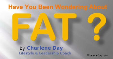 Have You Been Wondering About Fat