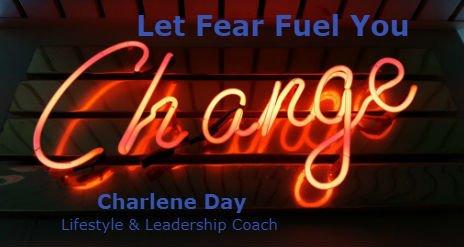Let Fear Fuel You