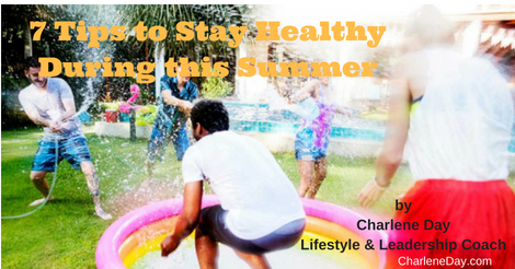 7 Tips to Stay Healthy During this Summer